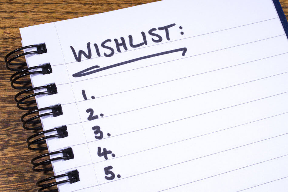 LOOKING FOR A NEW PLACE? CREATE YOUR WISHLIST