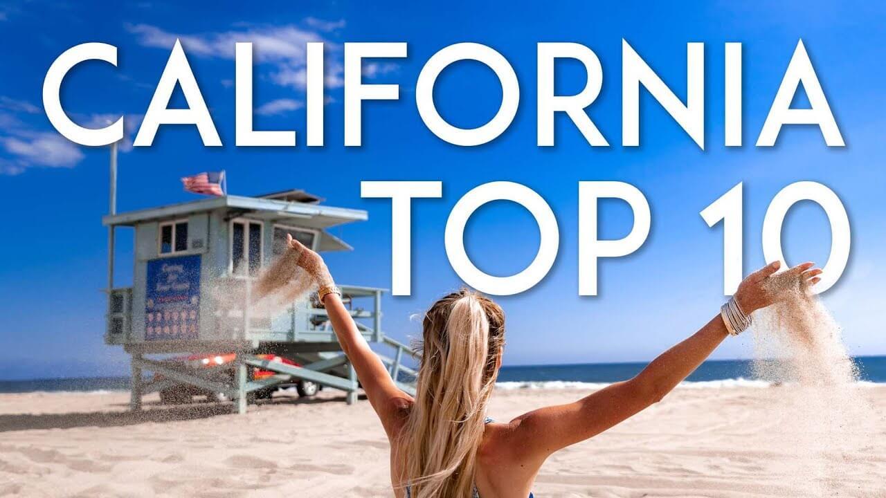 TEN THINGS TO DO IN CALIFORNIA